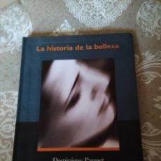 Libros de segunda mano: DOMINIQUE PAQUET. LA HISTORIA DE LA BELLEZA.. Lote 159838838