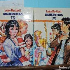 Libros de segunda mano: MUJERCITAS I Y II. ALCOTT, LOUISE MAY. ED. GRAFALCO. MADRID 1991. Lote 160062538