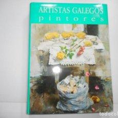 Libros de segunda mano: ANTÓN PULIDO(DIRECTOR) ARTISTAS GALEGOS PINTORES. FIGURACIÓNS- ABSTRACCIÓNS Y93563. Lote 160074554