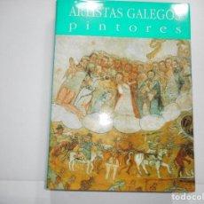 Libros de segunda mano: ANTÓN PULIDO(DIRECTOR) ARTISTAS GALEGOS PINTORES. ATA O ROMANTICISMOS Y93566. Lote 160074882