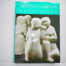 Libros de segunda mano: ANTÓN PULIDO(DIRECTOR) ARTISTAS GALEGOS ESCULTURA. REALISMOS REXIONALISTAS Y93569. Lote 160075206