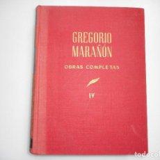 Libros de segunda mano: GREGORIO MARAÑÓN OBRAS COMPLETAS TOMO IV Y93583. Lote 160078422