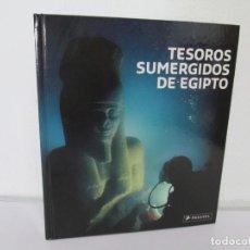 Libros de segunda mano: TESOROS SUMERGIDOS DE EGIPTO. EDITORIAL PRESTEL. 2008. VER FOTOGRAFIAS ADJUNTAS. Lote 160088010