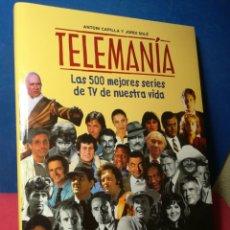 Libros de segunda mano: TELEMANÍA, LAS 500 MEJORES SERIES DE TV DE NUESTRA VIDA - ANTONI CAPILLA Y JORDI SOLÉ - SALVAT, 1999. Lote 160098489