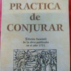 Libros de segunda mano: PRÁCTICA DE CONJURAR.. Lote 160100166