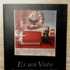 Libros de segunda mano: ES UN VOTO EXVOTOS PICTÓRICOS EN LA RIOJA. FUNDACIÓN CAJA RIOJA, 1997.. Lote 160101770