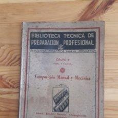 Gebrauchte Bücher - PAPEL Y CARTON BIBLIOTECA TECNICA DE PREPARACION PROFESIONAL ALFA 1943 GRUPO E JUAN OLLER - 160113570