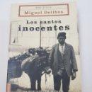 Libros de segunda mano: LOS SANTOS INOCENTES - MIGUEL DELIBES - TDK10. Lote 160142825