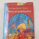 Libros de segunda mano: MAXI EL AVENTURERO - SANTIAGO GARCIA CLAIRAC - SM - BARCO VAPOR - TDK10. Lote 160143442