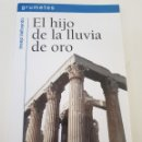 Libros de segunda mano: EL HIJO DE LA LLUVIA DE ORO - VALLVERDU JOSEP - TDK10. Lote 160145493