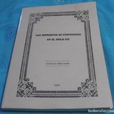 Libros de segunda mano: LAS IMPRENTAS DE PONTEVEDRA EN EL SIGLO XIX, ANTONIO ODRIOZOLA,. Lote 160184802