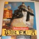 Libros de segunda mano: BARCELONA. ROBERT HUGHES.CERCLE DE LECTORS 1996 (EN CATALÀ) 430 PÀG BLANC I NEGRE (SEMINOU). Lote 160302414