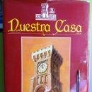 Libros de segunda mano: NUESTRA CASA 1908-1984 - HISTORIA 75 AÑOS - ICAI ICADE. Lote 160302570