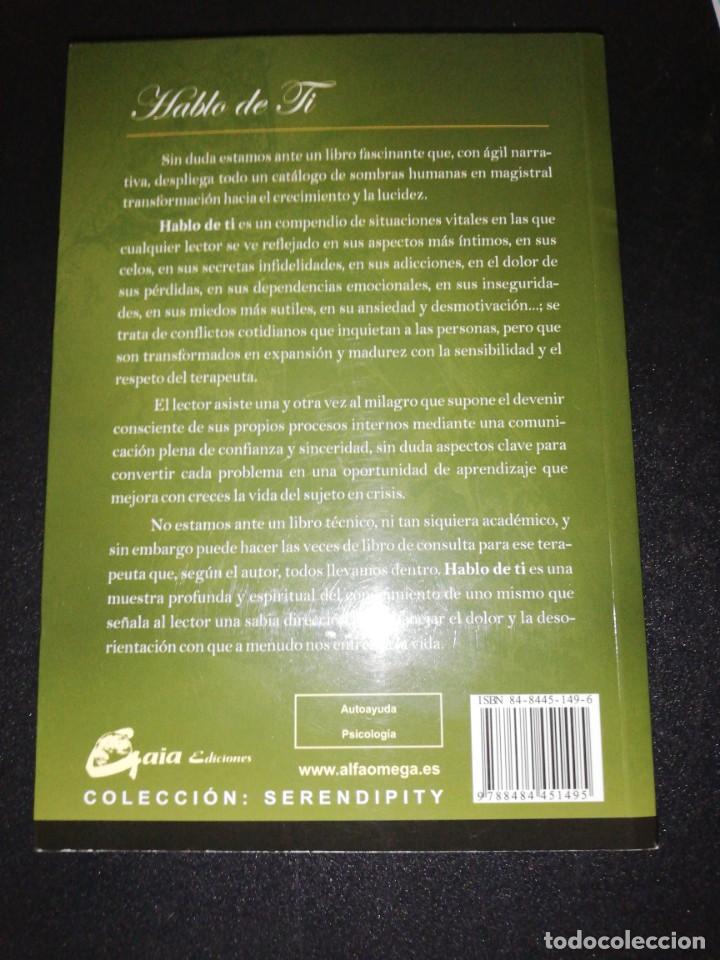 Libros de segunda mano: Hablo de ti, diario de un psicoterapeuta transpersonal, jose maria doria - Foto 2 - 160311890