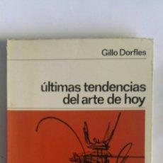 Libros de segunda mano: ÚLTIMAS TENDENCIAS DEL ARTE DE HOY. Lote 160337230