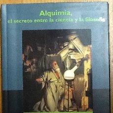 Libros de segunda mano: ALQUIMIA, EL SECRETO ENTRE LA CIENCIA Y LA FILOSOFIA. ANDREA AROMATICO BIBLIOTECA DE BOLSILLO CLAVES. Lote 160222170