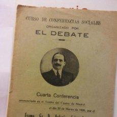 Libros de segunda mano: STQ.CURSO DE CONFERENCIAS SOCIALES.ORGANIZADO POR EL DEBATE.CUARTA.BRUMART TU LIBRERIA.. Lote 160362158