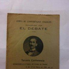 Libros de segunda mano: STQ.CURSO DE CONFERENCIAS SOCIALES.ORGANIZADO POR EL DEBATE.TERCERA.BRUMART TU LIBRERIA.. Lote 160362254