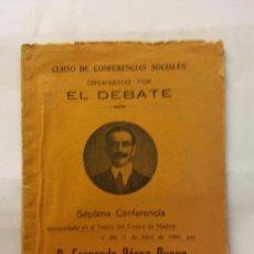 Libros de segunda mano: STQ.CURSO DE CONFERENCIAS SOCIALES.ORGANIZADO POR EL DEBATE.SEPTIMA.BRUMART TU LIBRERIA.. Lote 160362522