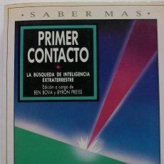 Libros de segunda mano: PRIMER CONTACTO. LA BUSQUEDA DE INTELIGENCIA EXTRATERRESTRE. BEN BOV Y BYRON PREISS. Lote 160363602