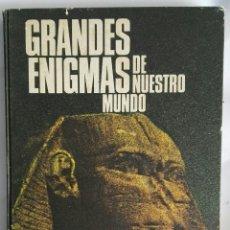 Libros de segunda mano: GRANDES ENIGMAS DE NUESTRO MUNDO. Lote 160367980