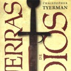Libros de segunda mano: LAS GUERRAS DE DIOS. UNA NUEVA HISTORIA DE LAS CRUZADAS. CHRISTOPHER TYERMAN.. Lote 160371426