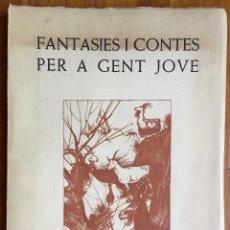 Libros de segunda mano: ABEL : FANTASIES I CONTES PER A GENT JOVE (MARINA, 1961) CATALÁN. Lote 160378158