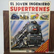 Second hand books - SUPERTRENES. EL JOVEN INGENIERO. Ediciones Plesa - 160381930