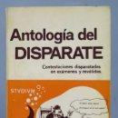 Libros de segunda mano: ANTOLOGIA DEL DISPARATE. CONTESTAIONES DISPARATADAS EN EXAMENES Y REVALIDAS. Lote 160419218