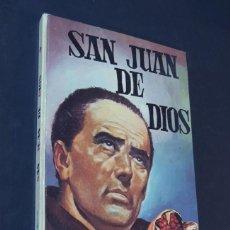 Libros de segunda mano: SAN JUAN DE DIOS - ISABEL FLORES DE LEMUS - COLECCIÓN VIDAS SANTAS Nº 14 - ED. VILAMALA - AÑO 1962.. Lote 160444242