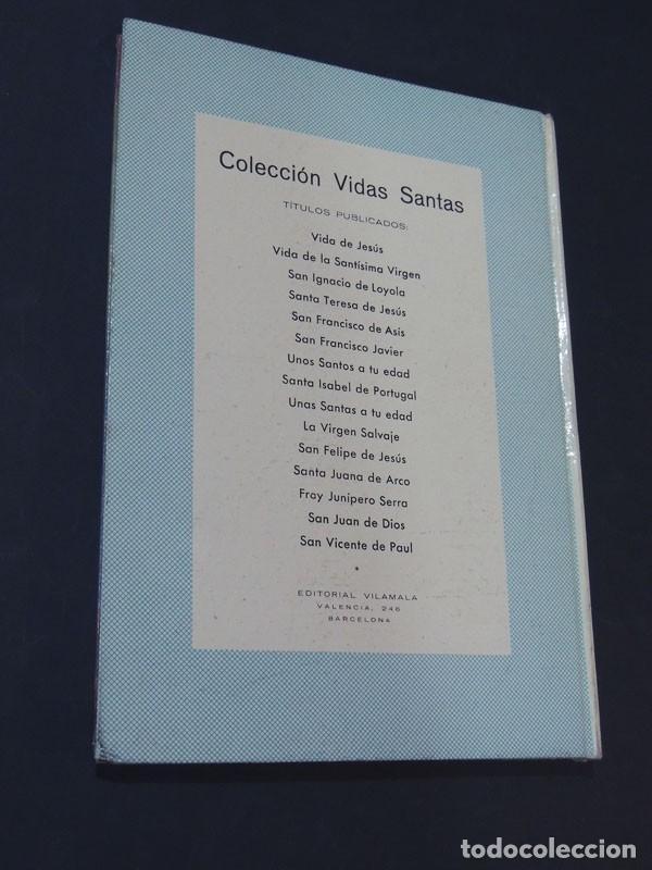 Libros de segunda mano: SAN JUAN DE DIOS - ISABEL FLORES DE LEMUS - COLECCIÓN VIDAS SANTAS Nº 14 - ED. VILAMALA - AÑO 1962. - Foto 4 - 160444242