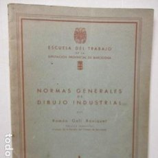 Libros de segunda mano - Normas generales de dibujo industrial (Escuela de Trabajo de la Diputación provincial de Barcelona) - 160452246