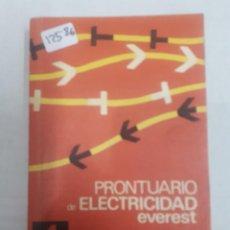 Libros de segunda mano: 12586 - PRONTUARIO DE ELECTRICIDAD EVEREST . Lote 160455878