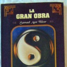 Libros de segunda mano: LA GRAN OBRA - TOMO VI MENTE Y MEDITACIÓN - SAMAEL AUN WEOR - ED. ARCADIA 2005 MEXICO - VER INDICE. Lote 160461666