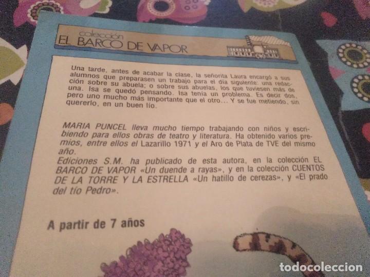 Libros de segunda mano: ABUELITA OPALINA MARIA PUNCEL EL BARCO DE VAPOR AÑO 2001 MUY BUEN ESTADO - Foto 6 - 160465150
