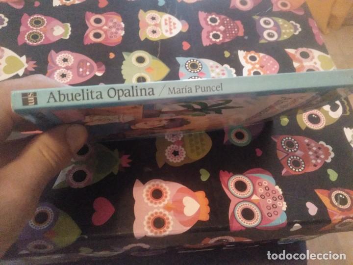 Libros de segunda mano: ABUELITA OPALINA MARIA PUNCEL EL BARCO DE VAPOR AÑO 2001 MUY BUEN ESTADO - Foto 8 - 160465150