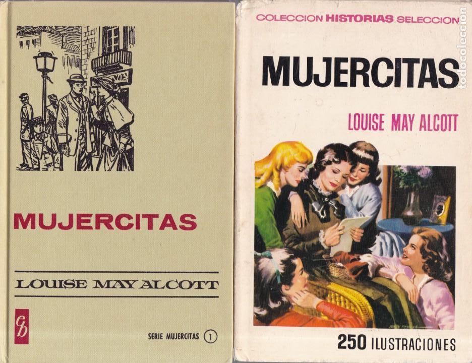 MUJERCITAS - LOUISE MAY ALCOTT - EDITORIAL BRUGUERA 1971 (Libros de Segunda Mano - Literatura Infantil y Juvenil - Otros)