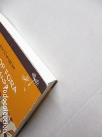 Libros de segunda mano: L'amor fora de mapa (SEMBRA LLIBRES) - Roc Casagran - Foto 3 - 160484470