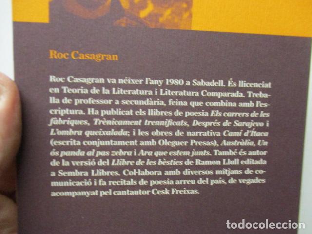 Libros de segunda mano: L'amor fora de mapa (SEMBRA LLIBRES) - Roc Casagran - Foto 4 - 160484470