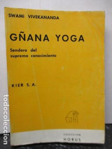Libros de segunda mano: GÑANA YOGA. SENDERO DEL SUPREMO CONCIMIENTO. Swami Vivekananda - Foto 2 - 160486858