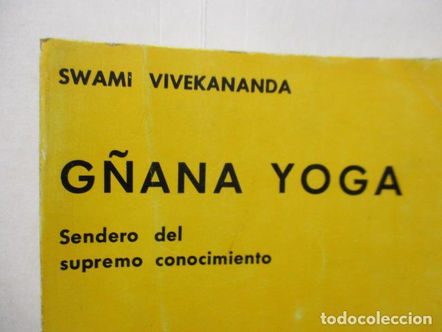 Libros de segunda mano: GÑANA YOGA. SENDERO DEL SUPREMO CONCIMIENTO. Swami Vivekananda - Foto 3 - 160486858