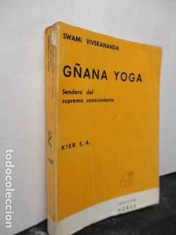 Libros de segunda mano: GÑANA YOGA. SENDERO DEL SUPREMO CONCIMIENTO. Swami Vivekananda - Foto 4 - 160486858
