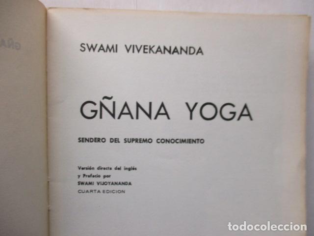 Libros de segunda mano: GÑANA YOGA. SENDERO DEL SUPREMO CONCIMIENTO. Swami Vivekananda - Foto 7 - 160486858