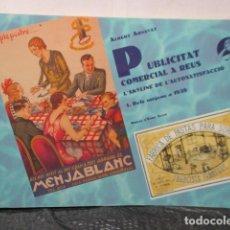 Libros de segunda mano: PUBLICITAT COMERCIAL A REUS. L'SKYLINE DE L'AUTOSATISFACCIÓ. 1. DELS ORÍGENS A 1939. Lote 160497402