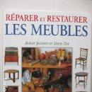 Libros de segunda mano: REPARER ET RESTAURER LES MEUBLES - DE ALBERT JACKSON Y DAVID DAY - (EN FRANCES) - COMO NUEVO. Lote 160504114