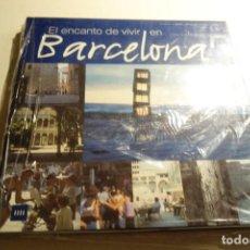 Libros de segunda mano: EL ENCANTO DE VIVIR EN BARCELONA. NUEVO SIN ESTRENAR.. Lote 160539350