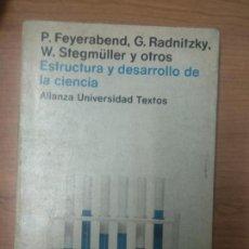 Libros de segunda mano: ESTRUCTURA Y DESARROLLO DE LA CIENCIA - FEYERABEN, P / RADNITZKY, G / STEGMÜLLER, W. Lote 160542818