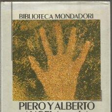 Libros de segunda mano: PIERO Y ALBERTO ANGELA. LA EXTRAORDINARIA HISTORIA DEL HOMBRE. MONDADORI. Lote 160555994