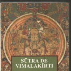 Libros de segunda mano: SUTRA DE VIMALAKIRTI. KAIROS. Lote 160570102