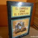 Libros de segunda mano: EL EVANGELIO SEGUN EL ESPIRTISMO / ALLAN KARDEC. Lote 160596498